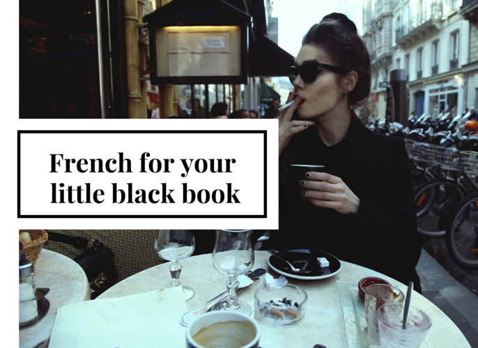 5 French Phrases for your little black book